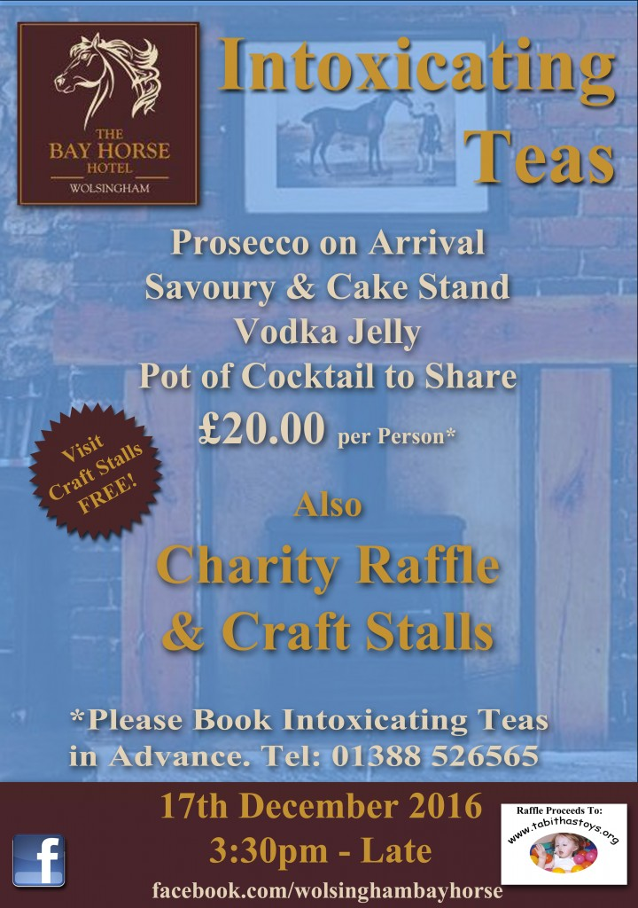 Intoxicating Teas & Crafts at The bay Horse Hotel Wolsingham