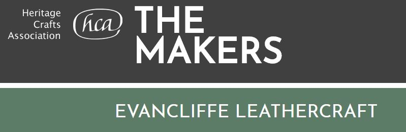 "Evencliffe Leathercraft join ""The Makers"" at the Heritage Crafts Association"