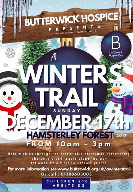 Butterwick Hospice - A Winters Trail  - Hamsterley Forest - Sunday December 17th - 10am - 3pm